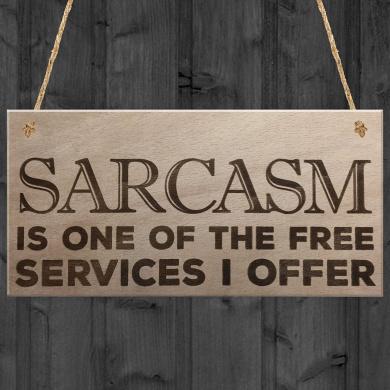 Red Ocean Sarcasm Free Service I Offer Novelty Wooden Hanging Plaque Sign Funny Work Gift