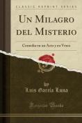 Un Milagro del Misterio [Spanish]