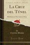 La Cruz del Tunel [Spanish]