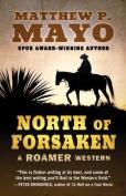 North of Forsaken  [Large Print]