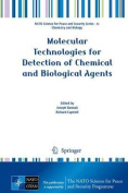 Molecular Technologies for Detection of Chemical and Biological Agents (NATO Science for Peace and Security Series A