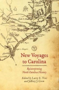 New Voyages to North Carolina