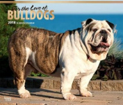 For the Love of Bulldogs 2018 Monthly Deluxe Wall Calendar