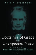 The Doctrines of Grace in an Unexpected Place
