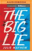 The Big Lie [Audio]