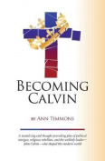 Becoming Calvin
