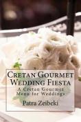 Cretan Gourmet Wedding Fiesta