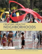 Creating Healthy Neighborhoods