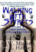 Walking with Spirits Volume 2 Native American Myths, Legends, and Folklore