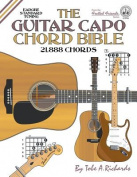 The Guitar Capo Chord Bible