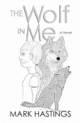 The Wolf in Me