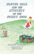 Easter LILLI and the Mystery of the Bunny Eggs