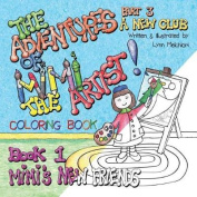 The Adventures of Mimi the Artist, Book 1, Mimi's New Friends