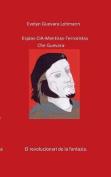 Los Espias C.I.a Mentiras El Terroristas Che Guevara [Spanish]