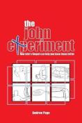 The John Experiment