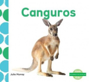 Canguros (Kangaroos) (Me Gustan Los Animales!  [Spanish]