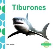 Tiburones (Sharks) (Me Gustan Los Animales!  [Spanish]