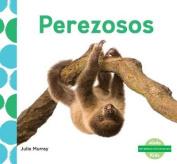 Perezosos (Sloths) (Me Gustan Los Animales!  [Spanish]
