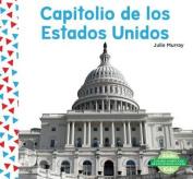 Capitolio de Los Estados Unidos (United States Capitol)  [Spanish]