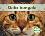 Gato Bengala (Bengal Cats) (Gatos  [Spanish]