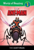 Ant-Man: This Is Ant-Man (World of Reading