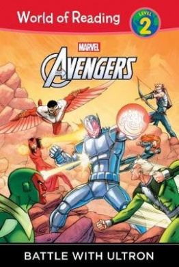 The Avengers: Battle with Ultron (World of Reading: Level 2)