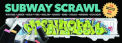 Subway Scrawl
