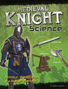 Medieval Knight Science