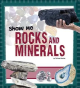 Show Me Rocks and Minerals (A+ Books