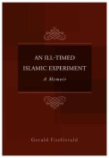 An Ill-Timed Islamic Experiment