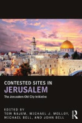 Contested Sites in Jerusalem