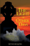 The Light of Other Days