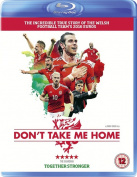 Don't Take Me Home [Region B] [Blu-ray]