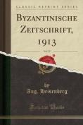 Byzantinische Zeitschrift, 1913, Vol. 22  [GER]