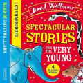 Spectacular Stories for the Very Young [Audio]