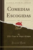 Comedias Escogidas, Vol. 3  [Spanish]