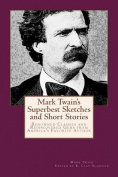 Mark Twain's Superbest Sketches and Short Stories