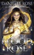 Blood Rose (Blood Books)