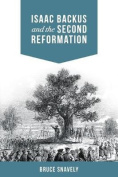 Isaac Backus and the Second Reformation