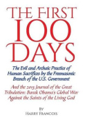 The First 100 Days