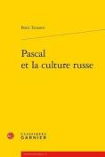 Pascal Et La Culture Russe  [FRE]