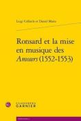 Ronsard Et La Mise En Musique Des Amours (1552-1553)  [FRE]