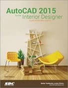 AutoCAD 2015 for the Interior Designer