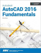 Autodesk AutoCAD 2016 Fundamentals