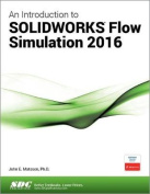 An Introduction to Solidworks Flow Simulation