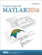 Programming with MATLAB: 2016