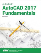 Autodesk AutoCAD 2017 Fundamentals