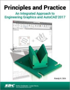 Principles and Practice an Integrated Approach to Engineering Graphics and AutoCAD