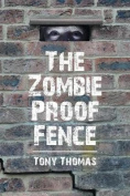 The Zombie Proof Fence