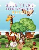 Alle Tiere Groe Und Kleine Malbuch [GER]
